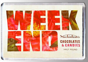 WEEKEND CHOCOLATES large FRIDGE MAGNET - - CLASSIC 70's SWEET SHOP COOL!