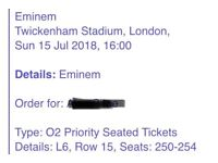 Eminem tickets - 5 seated tickets close to stage - 15 th July