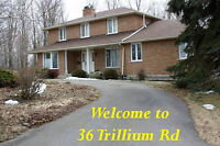 OPEN HOUSE Sun. May 24th 36 Trillium Rd. 1 - 3 pm