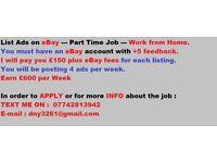 List Ads Online on - e B a y - Earn £600 Weekly