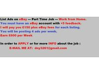 List Ads Online on - e B a y - Earn £600 Weekly