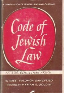 Code of Jewish Law: Kitzur Shulhan Aruh (Annotated Edition) 1963