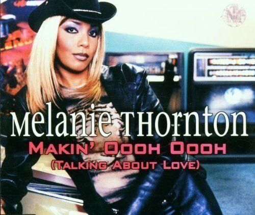 Melanie Thornton Makin' oooh oooh.. (2001) [Maxi-CD]