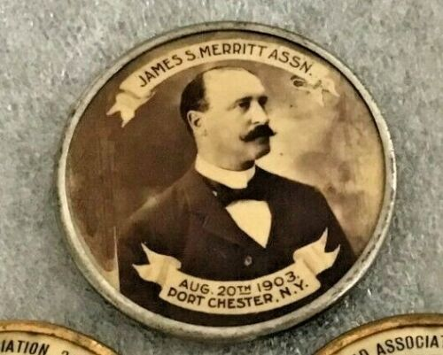 1903 CELLULOID CAMPAIGN BUTTON JAMES S. MERRITT FOR SHERIFF PORT CHESTER N.Y.