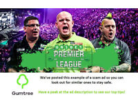 Unibet Premier League Darts Tickets -- Read the ad description before replying!!