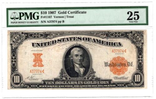 1907 $10 Gold Certificate Fr. 1167 PMG Very Fine 25, Y00006322
