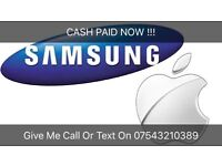 CASH PAID NOW iPhone Or Samsung Working Cracked/Smashed N O Signal Faulty CASH PAID NOW