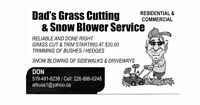 DAD's Grass Cutting / Snow Blowing Service