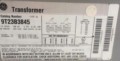 GE TRANSFORMER cat # 9T23B3845 Type QL 12.5 kVA 60 HZ NEMA Class AA Dry Type