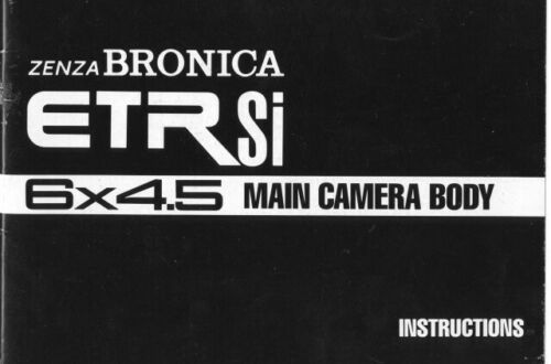 Bronica ETRSi Main Camera Body Instruction Manual Original