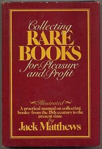 Collecting Rare Books for Pleasure and Profit - First - 1977