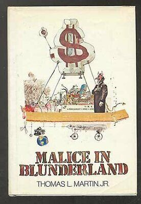 Malice In Blunderland By Thomas Lyle Martin 1973-10-03  - $11.76