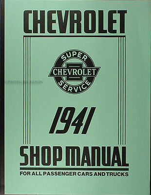 Best Repair Shop Manual For 1941 Chevrolet Car Pickup And Truck 41 Chevy