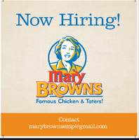 Now Hiring!-Mary Brown's Famous Chicken and Taters