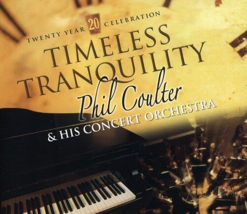 Phil Coulter - Timeless Tranquility [New CD]