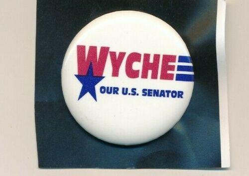 """Wyche for US Senate 1 3/4"""" cello Georgia GA campaign button"""