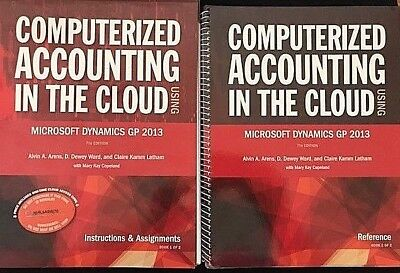 Computerized Accounting in the Cloud using Microsoft Dynamics GP2013 7th