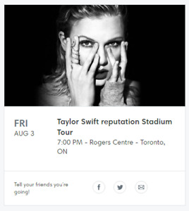 2 tickets: Taylor Swift-Reputation Tour - Rogers Center- Aug 3