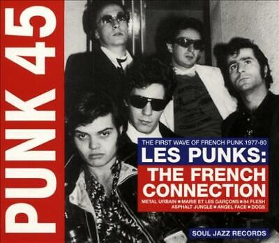 VARIOUS ARTISTS - PUNK 45: LES PUNKS: THE FRENCH CONNECTION: THE FIRST WAVE OF P