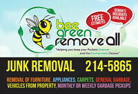 BEE GREEN JUNK  REMOVAL FAST SERVICE CALL----- 506-  214-5865 --