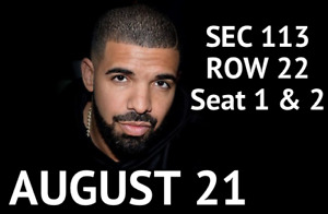 ***Sec113 Seats 1 and 2! Drake and Migos Concert Tues Aug 21***