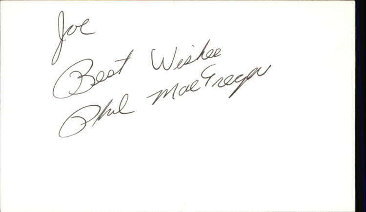 "Phil MacGregor The Guiding Light Signed 3""x5"" Index Card"