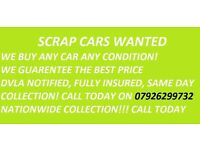 SCRAP CARS AND VANS BOUGHT FOR CASH BEST PRICES PAID SAME DAY COLLECTION