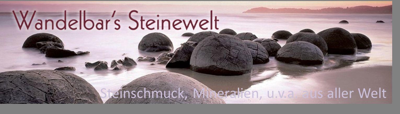 Wandelbar´s Steinewelt
