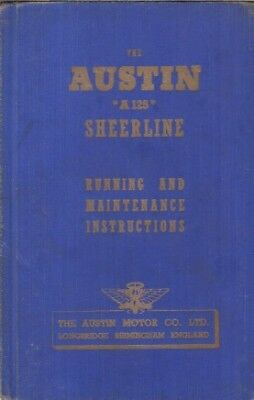 AUSTIN A125 SHEERLINE ORIGINAL 1949 OWNERS INSTRUCTION HANDBOOK