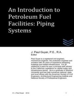 An Introduction To Petroleum Fuel Facilities - Piping Systems