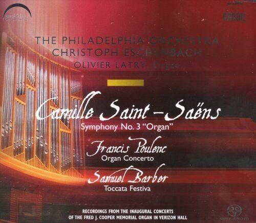 Olivier Latry, C. Sa - Symphony 3 / Organ Concerto / Toccata Festiva [New SACD]
