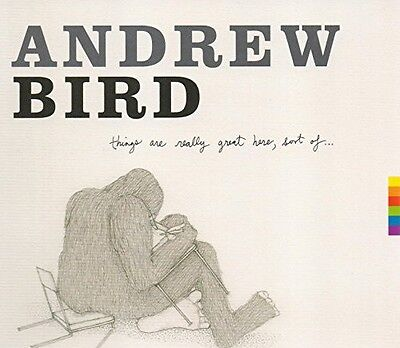 Andrew Bird - Things Are Really Great Here Sort of [New CD] ()