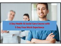 Level 1 Health and Social Care 2 day Course - Only £185 AND FREE 5 day Work Experience arranged!!