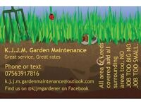 K.J.J.M garden maintenancegrass cut, hedges cut, fencing, weeding, pruning