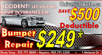 AUTO REPAIRS BODY COLLISION SHOP CHEAP AUTO INSURANCE DED.PAID*