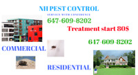 NH PEST CONTROL!!!Treatment start 80$ Call Today–647-609-8202