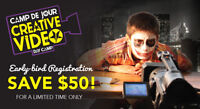 Creative Video Day Camp - SAVE $50!