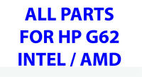 All parts for HP Compaq G62 / CQ62 / G56 / CQ56 Laptop