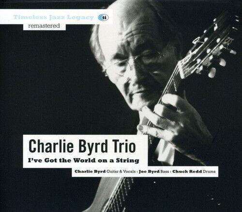 Charlie Byrd, Charli - I've Got the World on a String [New CD]