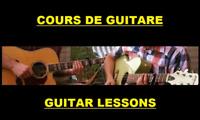 COURS DE GUITARE POUR DÉBUTANT / GUITAR LESSONS FOR BEGINNERS