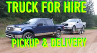 TRUCK FOR HIRE. PICK UP AND DELIVERY. BOOSTING SERVICE