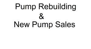Pump Rebuilding & New Pump Sales!