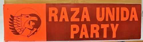 RARE LATE 1960s RAZA UNIDA PARTY FLOURESCENT BUMPER STICKER EXTREMELY SCARCE WOW