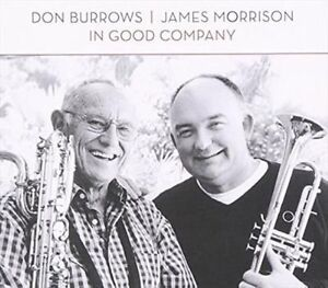 Don Burrows James Morison In Good Company CD NEW