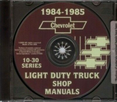 CHEVROLET 1984 & 1985 Pick Up Truck, Blazer, Suburban & Van Shop Manual CD