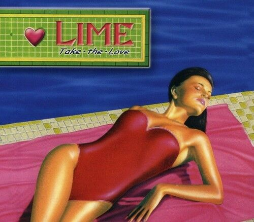 Lime - Take The Love [new Cd]