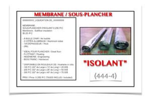 """(444-4)  MEMBRANE SOUS-PLANCHER """"ISOLANT""""  0.25$ /P.C"""