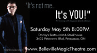 """""""It's not me... It's YOU! with Magician David Johnson"""