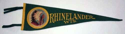 "Vintage Rhinelander WI Felt Pennant With Indian 22"" Long - Nice!"