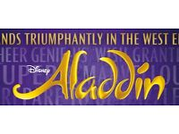 2 tickets for Aladdin: Reduced price, matinee performance, Thursday 25th August